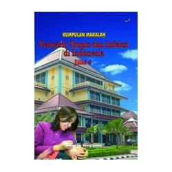 Kumpulan Makalah Penyakit Tropis dan Infeksi di Indonesia (Jilid 6)