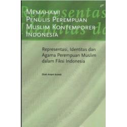 Memahami Penulis Perempuan Muslim Kontemporer Indonesia