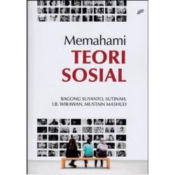 Memahami Teori Sosial